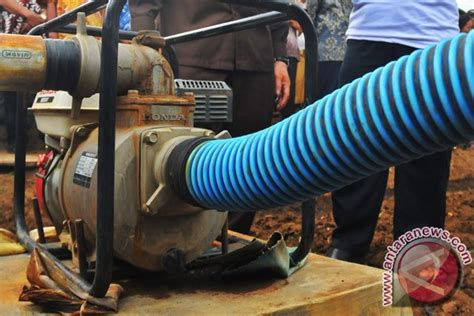 Pompa Air Untuk Pertanian pemkab lebak alokasikan 16 pompa tangani kekeringan