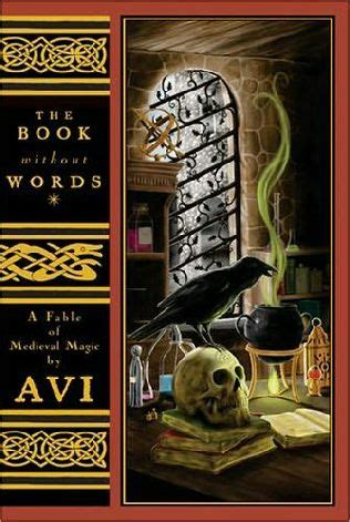 a gathering of evil books the book without words a fable of magic by avi