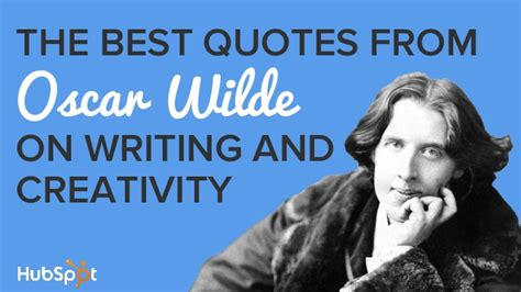 oscar wilde best quotes the best quotes from oscar wilde on writing and creativity