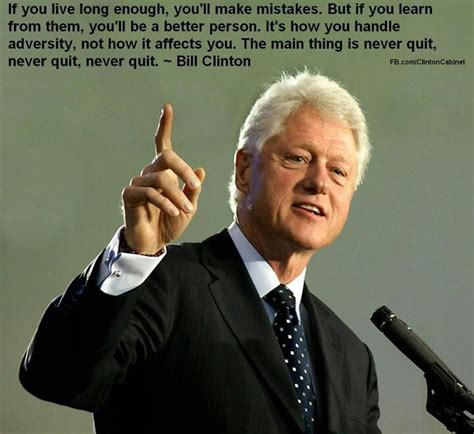 Quote Of The Day Bill Clinton On Americas Obsession With Dirt Second City Style Fashion by Quotes From Bill Clinton Quotesgram