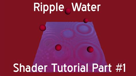 Unity Tutorial Part 1 | ripple water shader unity cg c tutorial part 1 3