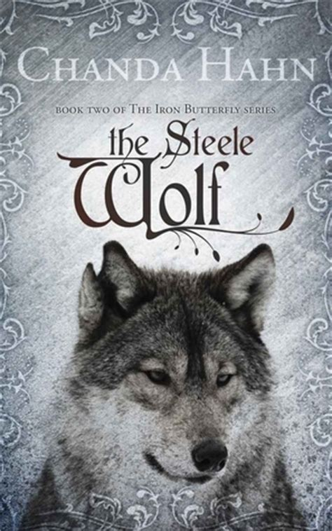 of the wolf books the wolf iron butterfly 2 by chanda hahn