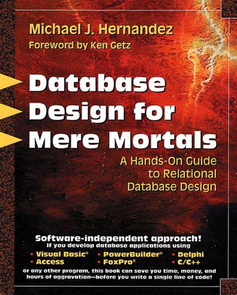 for mere mortals pearson education database design for mere mortals 174