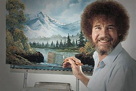 bob ross guest painter words of wisdom the world according to bob ross