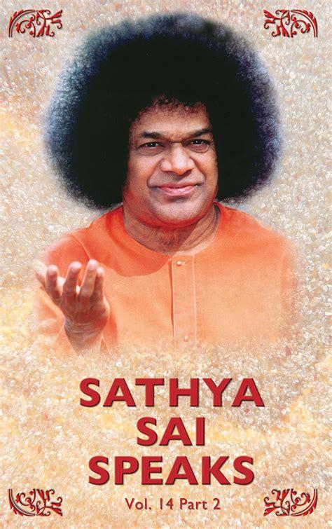 Sadhana The Inward Path Sai Baba sathya sai speaks volume 14 part 1 2 81 7208 467 6 118
