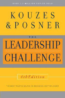 the leadership challenge by kouzes and posner the leadership challenge kouzes and barry posner
