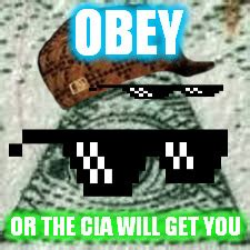 Obey Meme - mlg imgflip