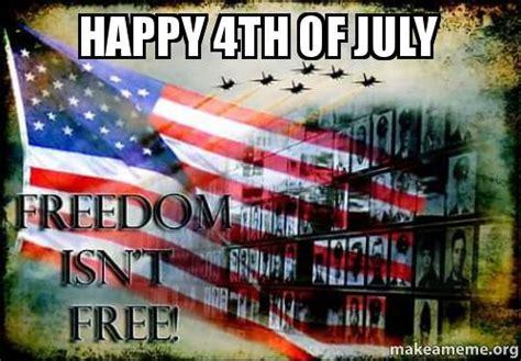 4 Of July Memes - happy 4th of july make a meme