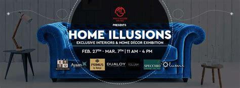 interior decor exhibitions home illusions exclusive interior home decor