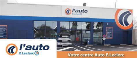 leclerc si鑒e auto l auto e leclerc les coteaux centre commercial leclerc