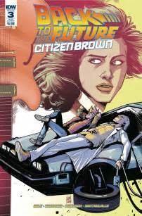 Back To The Future Citizen Brown by Back To The Future Citizen Brown 3 Idw Publishing
