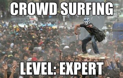 Level Meme - next level crowd surfing viral viral videos