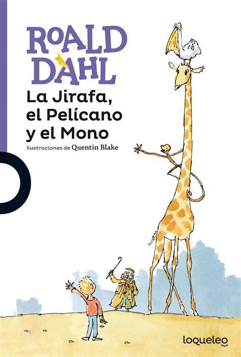 libro el pce y el la jirafa el pel 237 cano y el mono