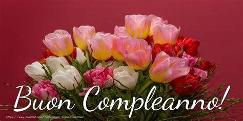 fiori buon compleanno foto fiori per auguri compleanno rs84 187 regardsdefemmes