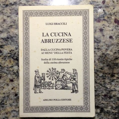 cucina abbruzzese 286 best images about food from abruzzo italy on