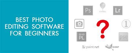 10 Best Photo Editing Softwares for Beginners ? 10 Photo