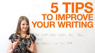 How To Improve On Writing Essays by 5 Tips To Improve Your Writing