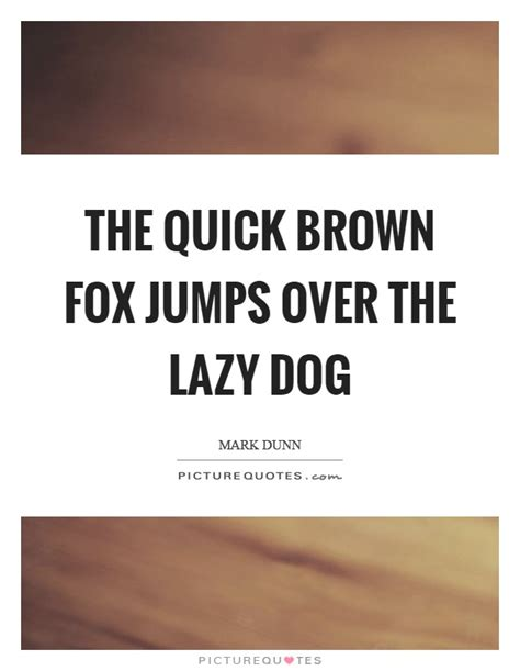 the fox jumped the lazy the brown fox jumps the lazy 11852 notefolio
