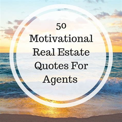 25 best real estate quotes on real estate