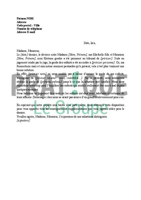 Demande De Garde Exclusive Lettre Lettre Demande De Garde Par Les Grands Parents Pratique Fr