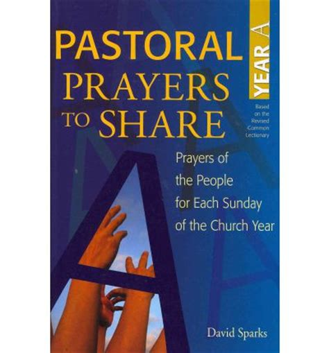 Pastoral Prayer - pastoral prayers to year a david sparks