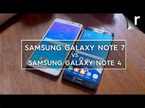 samsung galaxy note 7 vs note 4 what s the difference and should i upgrade samsung galaxy note 7 vs note 4 what s changed