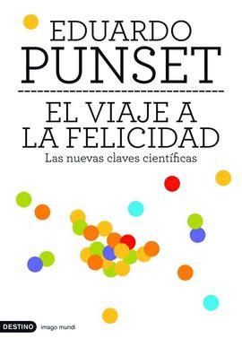 el viaje a la felicidad eduardo punset libro en papel 9788423337774