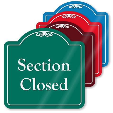 section closed sign please pay here signs