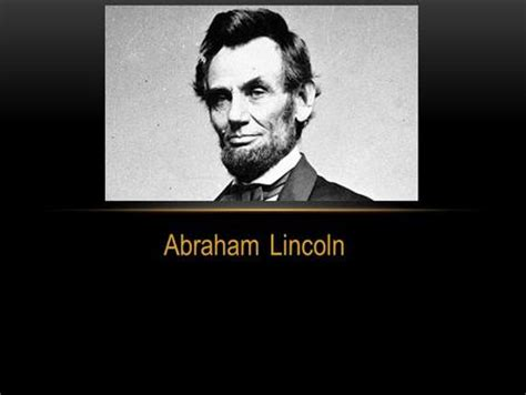 abraham lincoln biography early years abraham lincoln with malice toward none with charity for