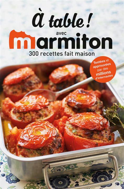 marmiton fr recettes cuisine recettes faciles et pas ch 232 res marmiton