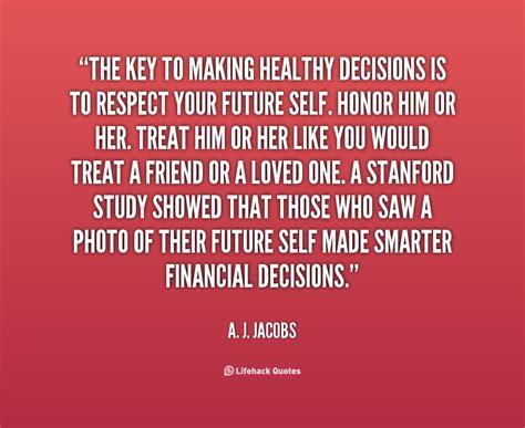 decision quotes quotes about decisions quotesgram