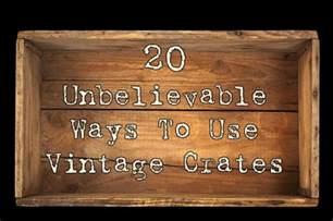 Desk Shelving Ideas 20 Unbelievable Ways To Use Vintage Crates