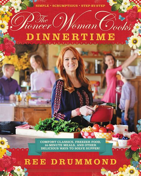 dinner time by ree drummond the pioneer woman cooks dinnertime 19 36 3 boys and a dog