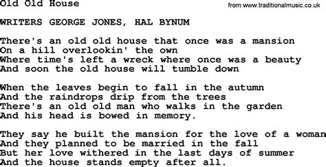 this old house song old old house by george jones counrty song lyrics