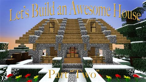 want to build a house hardcore minecraft how to build a house part 2 youtube