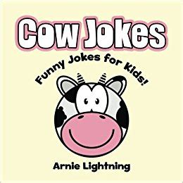 the simple book of jokes for volume 1 books cow jokes cow jokes for volume 8 arnie