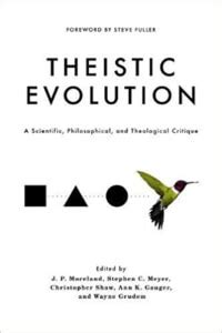 theistic evolution a scientific philosophical and