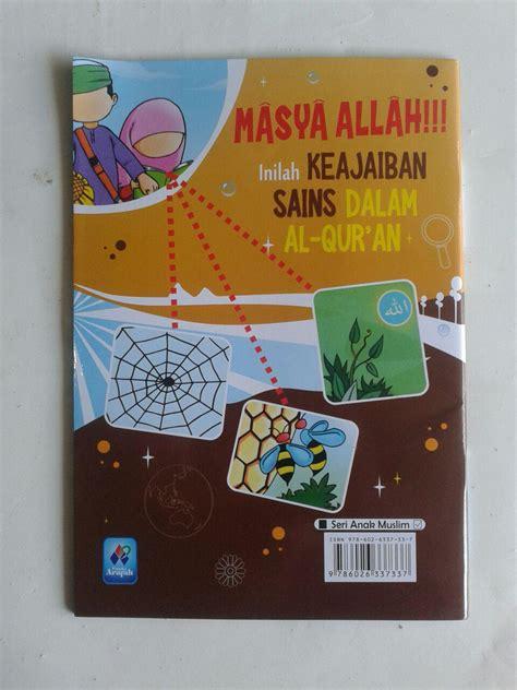 Termurah Keajaiban Belajar Al Quran buku anak masya allah inilah keajaiban sains dalam al qur an