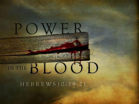 The Blood That Jesus Shed For Me by 13 Best Power In The Blood Of Jesus Images On