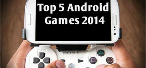 best android tablets for gaming 2015 top 5 best gaming top 5 free android 2014 scoring high in 2015