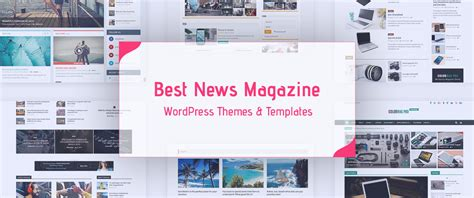 best word press templates 10 best responsive news magazine themes 2017