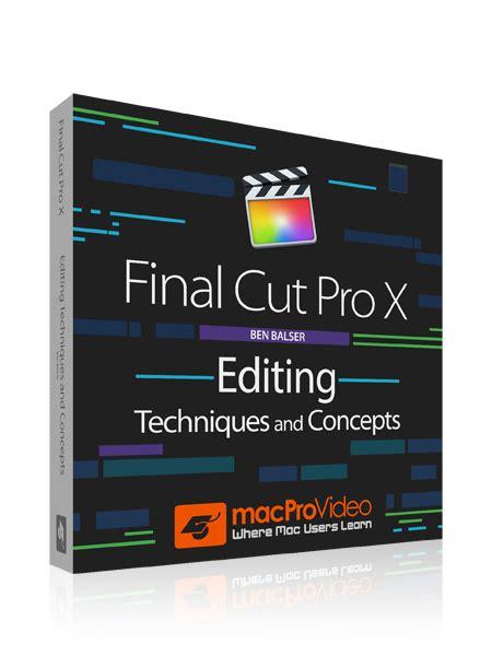final cut pro editing tips macprovideo com streaming tutorial videos hd training
