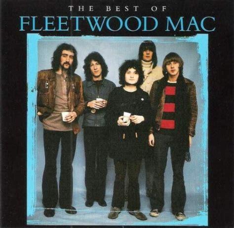 the best of fleetwood mac the best of fleetwood mac uk fleetwood mac data