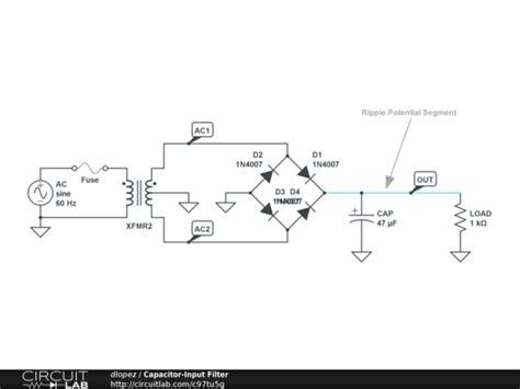capacitor input filter capacitor input filter circuitlab