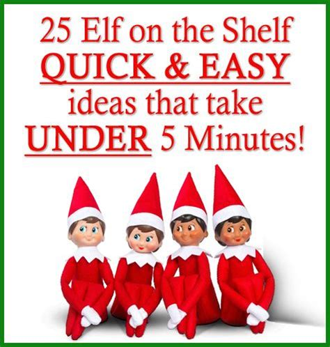 25 on the shelf ideas 25 on the shelf easy ideas that take 5 mins these ideas are the best of the