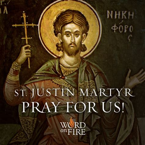 Gods Martyrs prayergraphics 187 st justin martyr pray for us