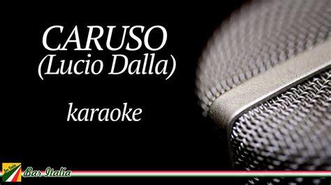 lucio dalla caruso testo lucio dalla caruso karaoke base musicale con testo