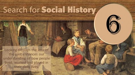 Search For By Social Step Six Search For Social History Out Of My Tree Genealogy