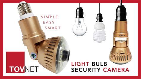 light bulb security camera tovnet world s first light bulb wifi security camera by