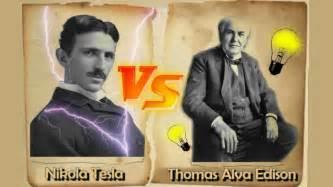 Eddison Vs Tesla Nikola Tesla Vs Alva Edison